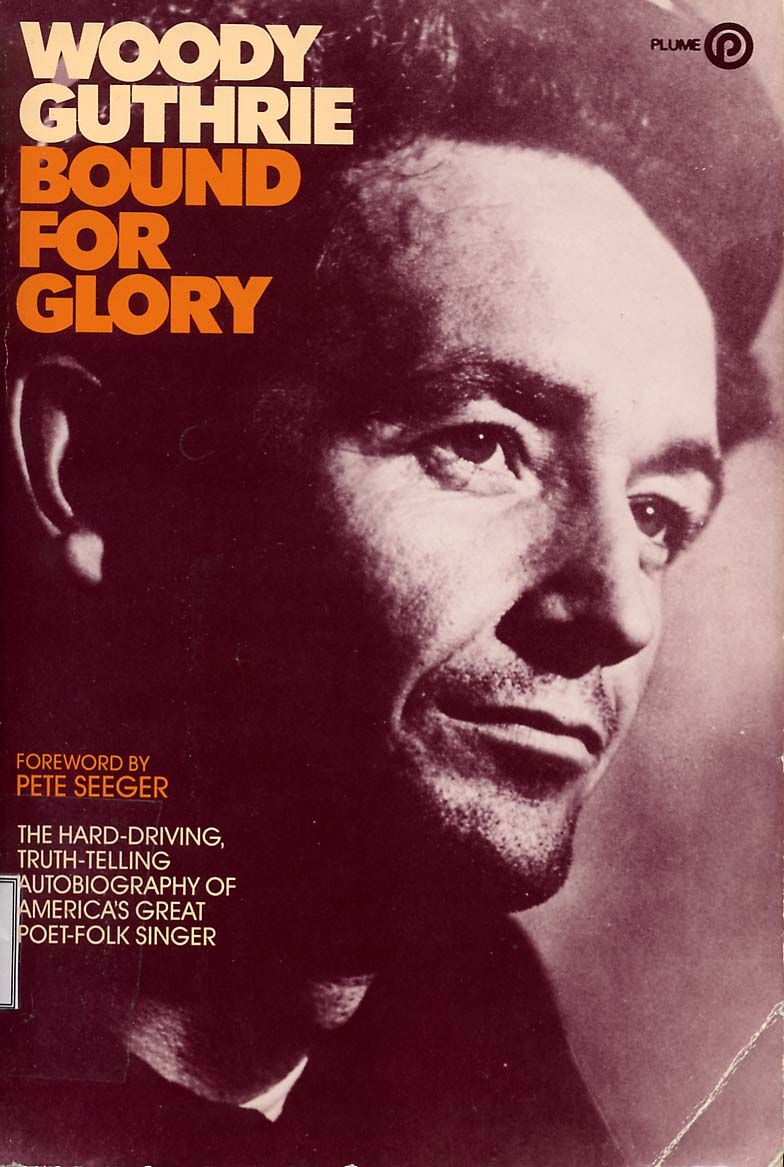 Woody Guthrie - Bound for glory